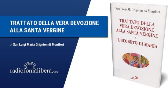 Il Trattato della Vera devozione alla Santa Vergine